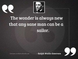 The wonder is always new