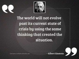 The world will not evolve