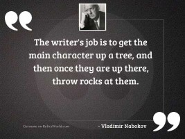 The writer's job is