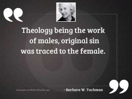 Theology being the work of