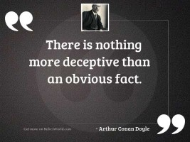 There is nothing more deceptive