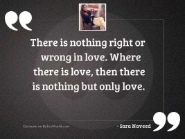 There is nothing right or