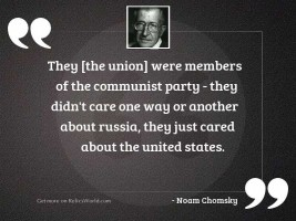 They [the union] were members