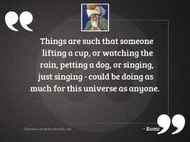 Things are such that someone