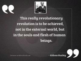 This really revolutionary revolution is