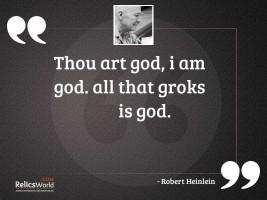 Thou art god I am