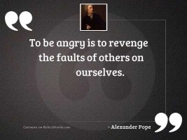 To be angry is to