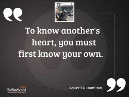 To know anothers heart you
