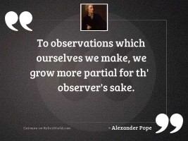 To observations which ourselves we