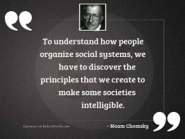 To understand how people organize