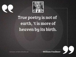 True poetry is not of