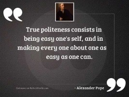 True politeness consists in being