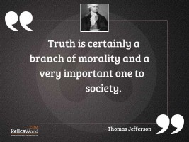 Truth is certainly a branch