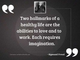 Two hallmarks of a healthy