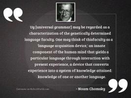 UG [universal grammar] may be