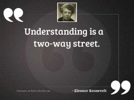 Understanding is a two way
