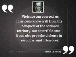 Violence can succeed, as Americans