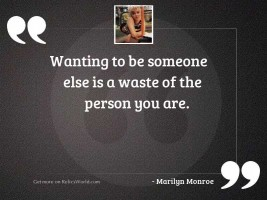 Wanting to be someone else