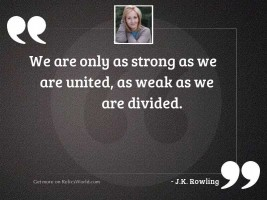We are only as strong