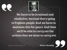 We have to be irrational