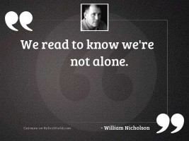 We read to know we'
