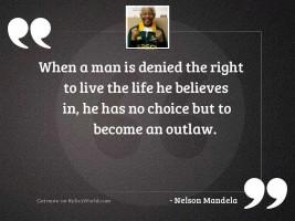 When a man is denied