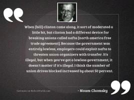 When [Bill] Clinton came along,