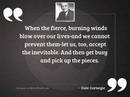 when the fierce, burning winds