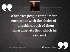 When two people compliment each