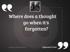Where does a thought go