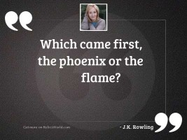 Which came first, the phoenix