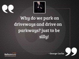 Why do we park on