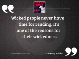Wicked people never have time