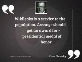 WikiLeaks is a service to