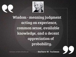 Wisdom meaning judgment acting on