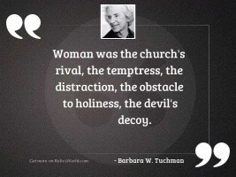 Woman was the Churchs rival