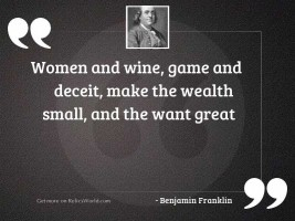 Women and wine, game and