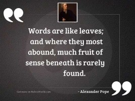 Words are like Leaves; and