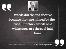 Words dazzle and deceive because