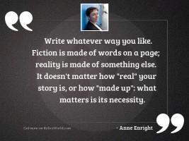 Write whatever way you like.
