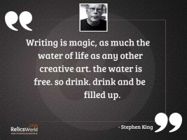 Writing is magic as much