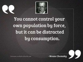 You cannot control your own