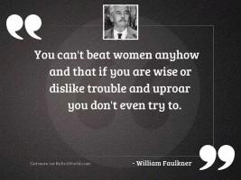 You can't beat women