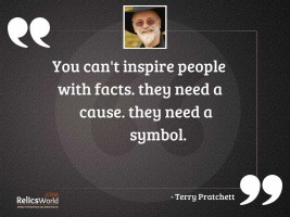 You cant inspire people with