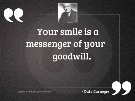 Your smile is a messenger