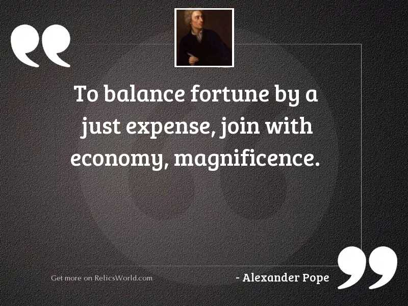 To balance Fortune by a