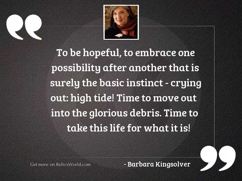 To be hopeful, to embrace