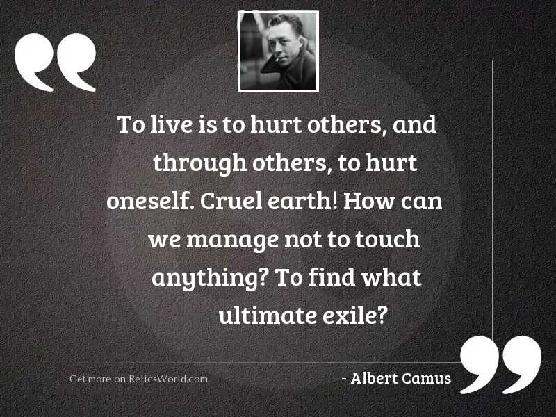 To live is to hurt