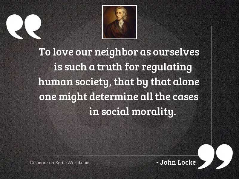 To love our neighbor as