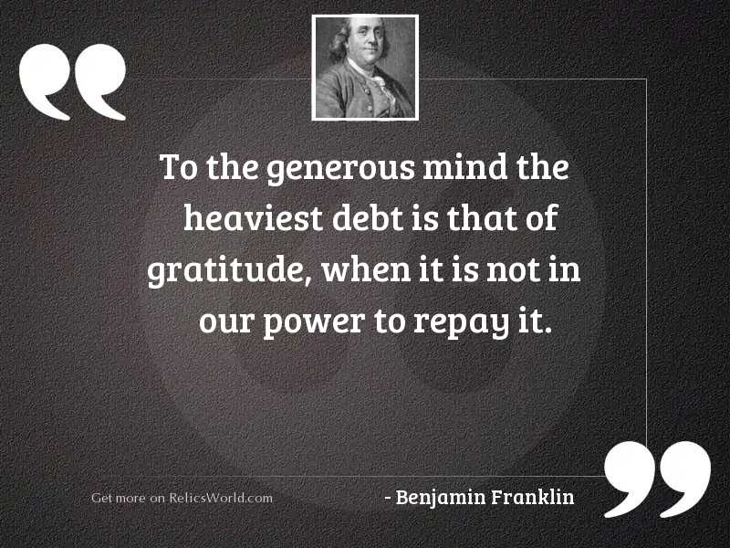 To the generous mind the